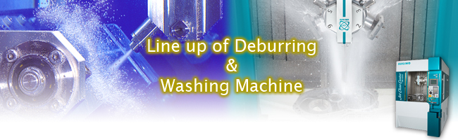 DeburringWashing